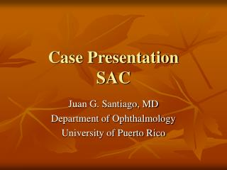 Case Presentation SAC