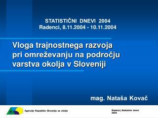Vloga trajnostnega razvoja  pri omreževanju na področju  varstva okolja v Sloveniji