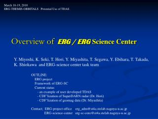 Overview of  ERG / ERG  Science Center
