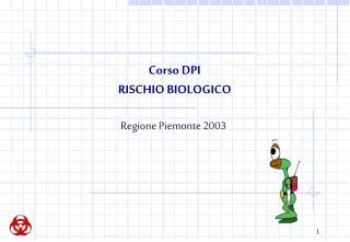 Corso DPI RISCHIO BIOLOGICO