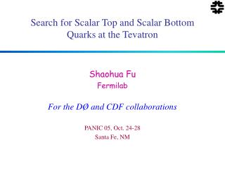 Search for Scalar Top and Scalar Bottom Quarks at the Tevatron