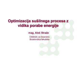 Optimizacija sušilnega procesa z vidika porabe energije