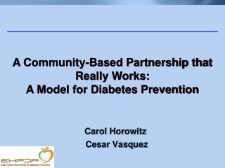 Carol Horowitz  Cesar Vasquez