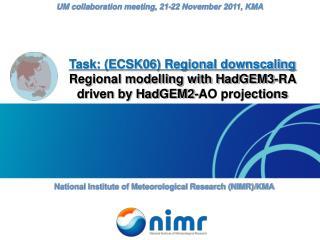 Task: (ECSK06) Regional downscaling