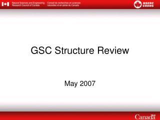 GSC Structure Review