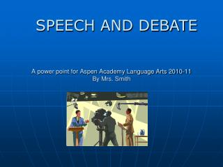 A power point for Aspen Academy Language Arts 2010-11 By Mrs. Smith