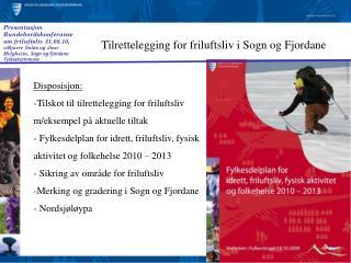 Tilrettelegging for friluftsliv i Sogn og Fjordane
