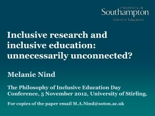 Inclusive research and inclusive education: unnecessarily unconnected?