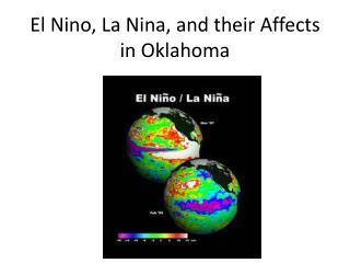 El Nino, La Nina, and their Affects in Oklahoma