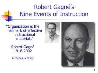 Robert Gagn�s  Nine Events of Instruction