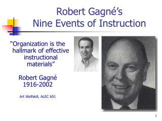 Robert Gagné's  Nine Events of Instruction