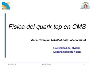 Jesús  Vizán (on behalf of CMS collaboration)