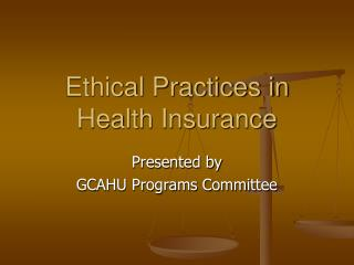 Ethical Practices in Health Insurance