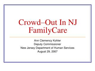 Crowd�Out In NJ FamilyCare