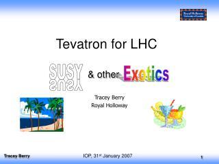Tevatron for LHC