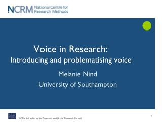 Voice in Research:  Introducing and problematising voice