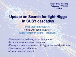 Update on Search for light Higgs  in SUSY cascades