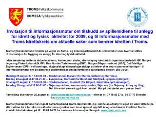 Invitasjon til informasjonsmøter om tilskudd av spillemidlene til anlegg