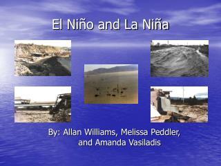 El Ni �o and La Ni�a