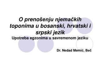 Dr. Nedad Memi ć, Beč