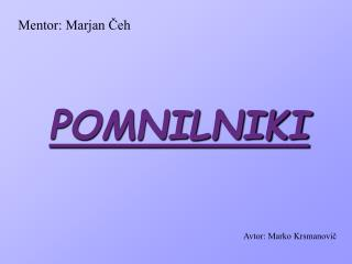 Mentor: Marjan Čeh