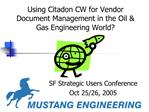 Using Citadon CW for Vendor Document Management in the Oil  Gas Engineering World