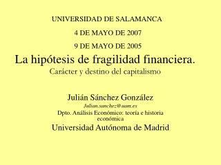 La hip tesis de fragilidad financiera.  Car cter y destino del capitalismo