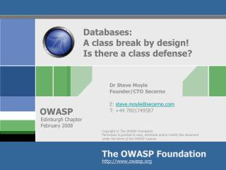 Databases:  A class break by design!  Is there a class defense?