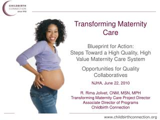 Transforming Maternity Care Blueprint for Action: