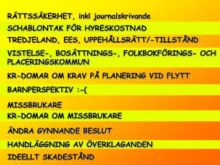 RÄTTSSÄKERHET, inkl journalskrivande