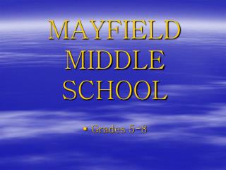 MAYFIELD MIDDLE SCHOOL