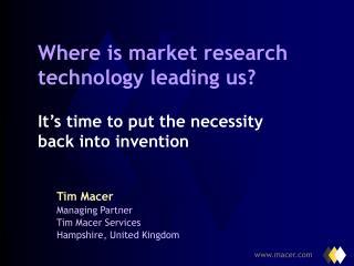 Tim Macer Managing Partner Tim Macer Services Hampshire, United Kingdom