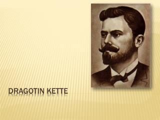 Dragotin Kette