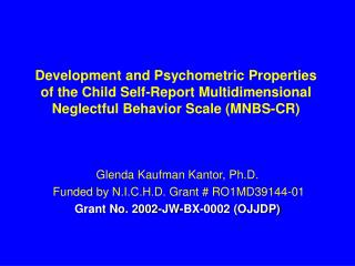 Development and Psychometric Properties of the Child Self-Report Multidimensional Neglectful Behavior Scale MNBS-CR