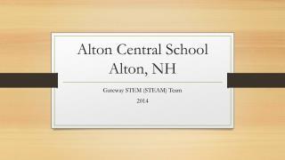 Alton Central School Alton, NH
