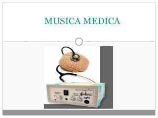 MUSICA MEDICA