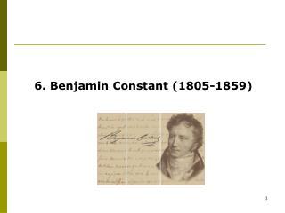 6. Benjamin Constant (1805-1859)