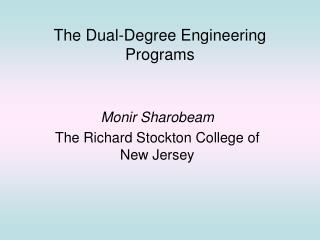 The Dual-Degree Engineering Programs