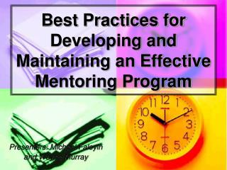 Best Practices for Developing and Maintaining an Effective Mentoring Program