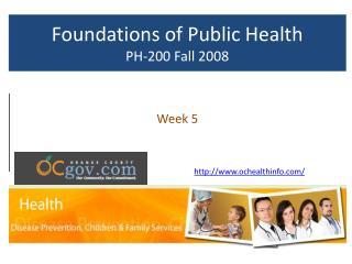 Foundations of Public Health PH-200 Fall 2008