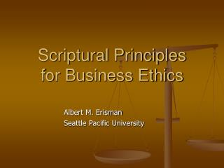 Scriptural Principles for Business Ethics
