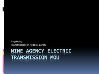 Nine Agency Electric Transmission MOU