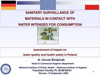 SANITARY SURVEILLANCE OF  MATERIALS IN CONTACT WITH  WATER INTENDED FOR CONSUMPTION