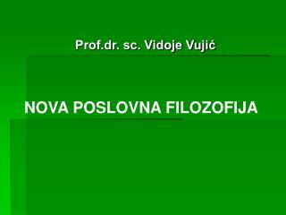 Prof.dr. sc. Vidoje Vujić