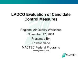 LADCO Evaluation of Candidate Control Measures