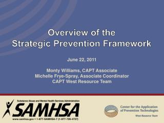 Overview of the  Strategic  Prevention Framework