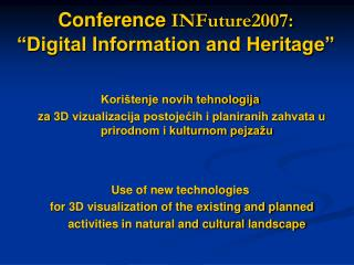 "Conference  INFuture2007:  ""Digital Information and Heritage"""