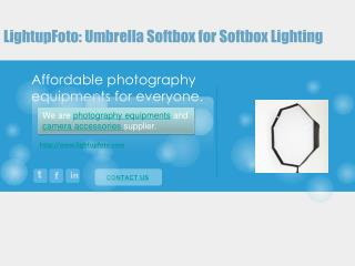 Why photographers choose the umbrella softboxes