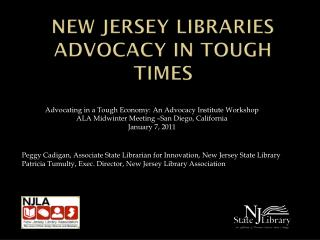 New Jersey Libraries Advocacy in Tough Times