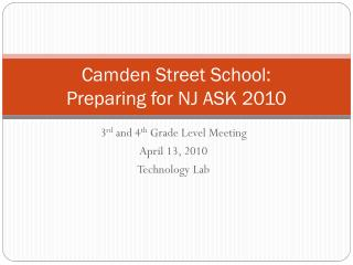 Camden Street School:  Preparing for NJ ASK 2010